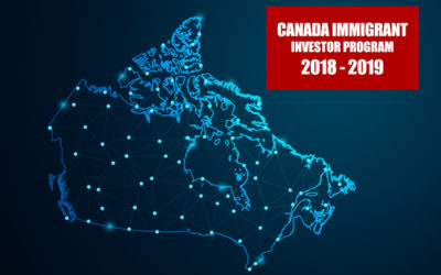 Canada Immigrant Investor Program 2018 – 2019